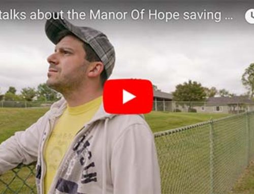 Steve talks about the Manor of Hope saving his life from addiction