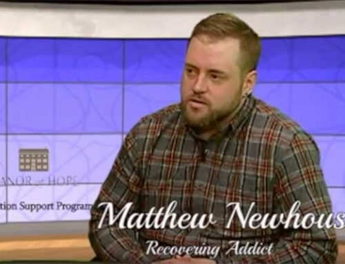 Matthew talks about his story of addiction and how Manor of Hope is the key to finding sobriety